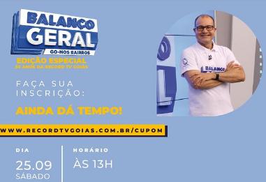 Balanço Geral nos Bairros Especial comemora os 30 anos da RecordTV Goiás
